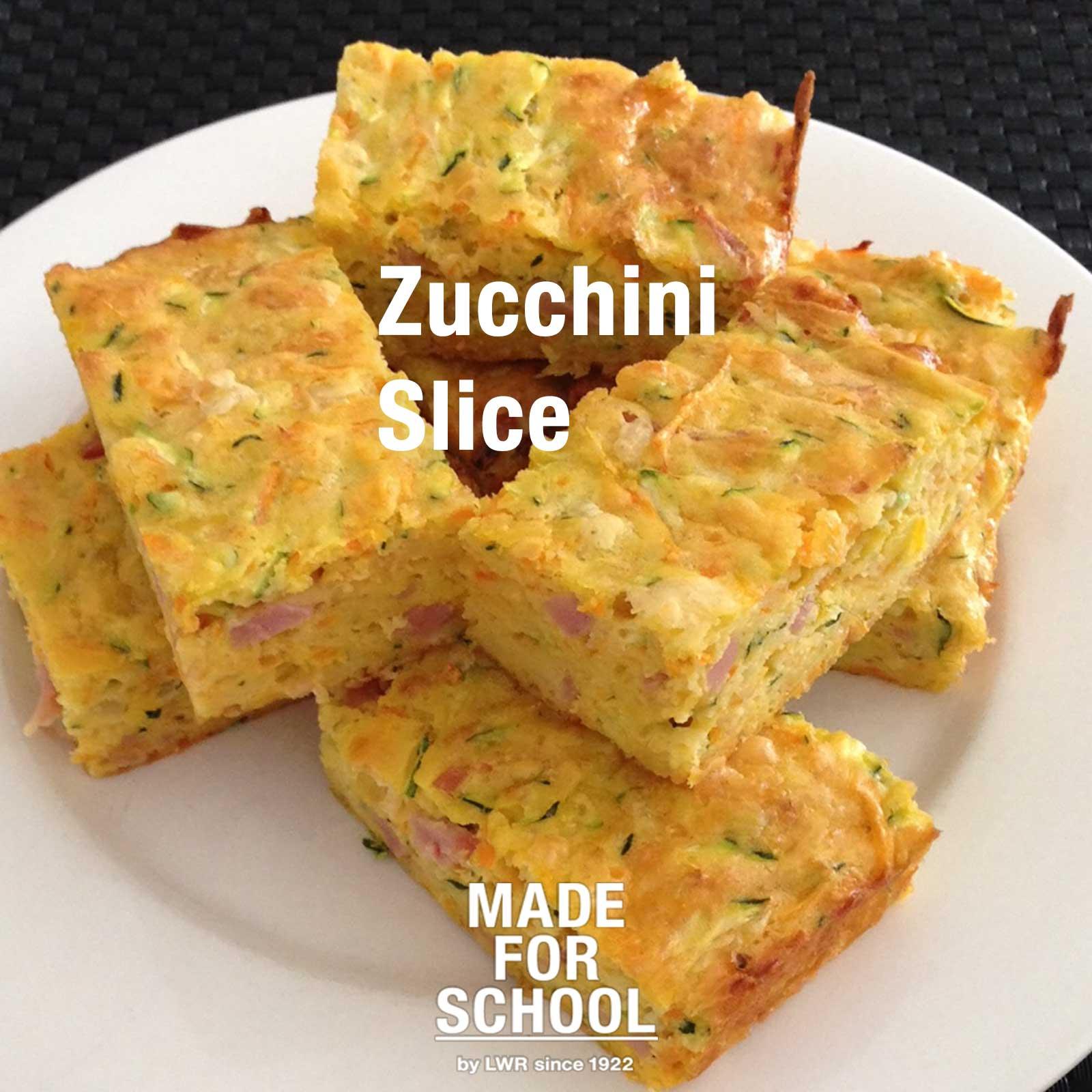 Recipe Zucchini Slice Made For School